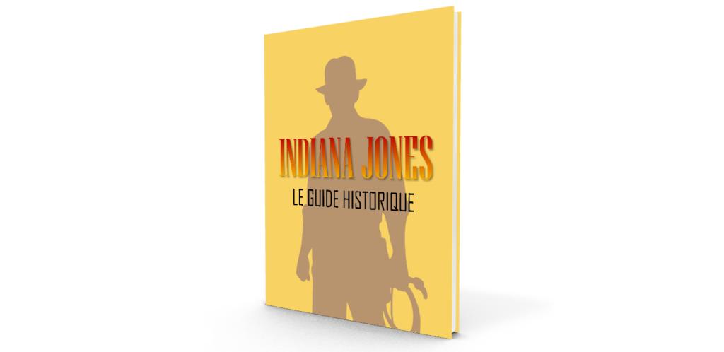 Indiana Jones : Le guide historique (livre)